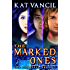 The Marked Ones: The Complete Trilogy Box Set - A Romantic Paranormal Mystery Series (The Marked Ones Trilogy Book 5)