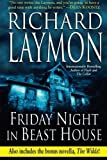 Friday Night in Beast House, Richard Laymon, 1477831142