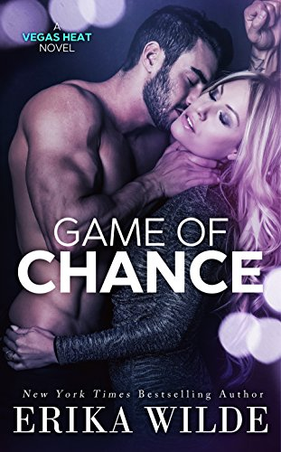 Game of Chance (Vegas Heat Novel Book 1) cover