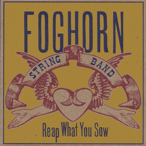 Reap What You Sow (Band String Foghorn)