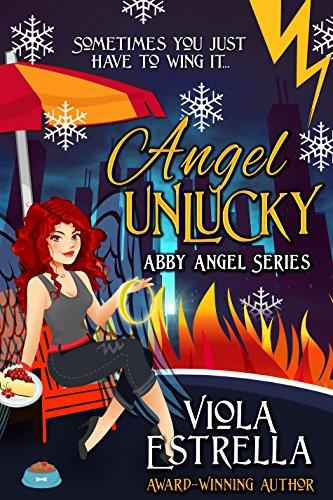 Angel Unlucky (Abby Angel Series Book 2)