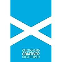 Cristianismo Criativo?