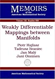 Weakly Differentiable Mappings Between Manifolds, Piotr Hajlasz and Tadeusz Iwaniec, 0821840797