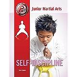 Self-Discipline (Junior Martial Arts)