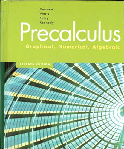 Precalculus graphical numerical algebraic franklin d demana precalculus graphical numerical algebraic 7th edition fandeluxe Image collections