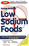 Pocket Guide to Low Sodium Foods, Bobbie Mostyn, 0967396964