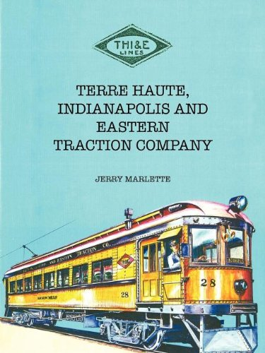 Download Terre Haute, Indianapolis and Eastern Traction Company ebook