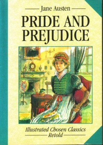 PRIDE AND PREJUDICE (CHOSEN CLASSICS) - APPROVED