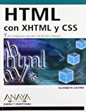 Html con Xhtml y CSS / Html with Xhtml and CSS (Diseno Y Creatividad / Design & Creativity) (Spanish Edition)