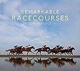 Remarkable Racecourses