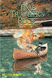 Time Traveler's Rock: Flaming Eagle (Volume 1)