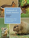 img - for Mammals of South America, Volume 2: Rodents book / textbook / text book