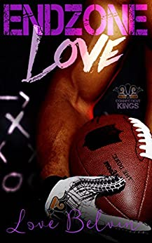 End Zone Love (Connecticut Kings Book 4) by [Belvin, Love]