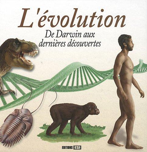 L'évolution : De Darwin aux dernières découvertes