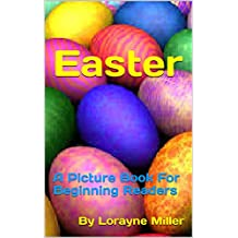 Easter: A Picture Book For Beginning Readers