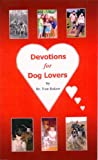 img - for Devotions for Dog Lovers book / textbook / text book