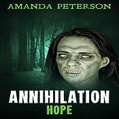 Annihilation - Hope: Annihilation, Book 2 | Amanda Peterson