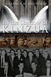 In the Shadow of Kinzua, Laurence Marc Hauptman, 0815633289