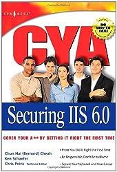 CYA Securing IIS 6.0
