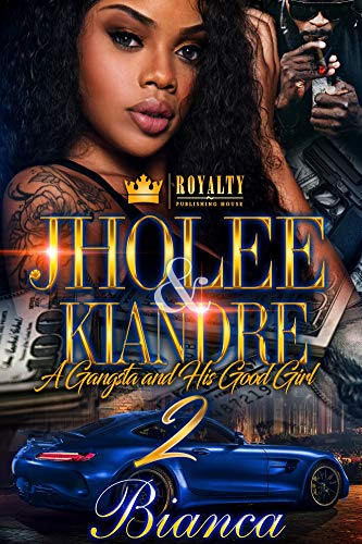 Jholee & Kiandre 2: A Gangsta And His Good Girl -