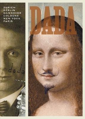 Download [(Dada: Zurich, Berlin, Hannover, Cologne, New York, Paris )] [Author: Leah Dickerman] [Nov-2005] pdf