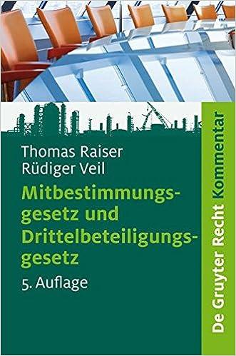 Mitbestimmungsgesetz Und Drittelbeteiligungsgesetz: Kommentar (de Gruyter Kommentar)