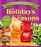 Grandma's Classic Favorites for Holidays and Seasons, Paula Broberg, 1599557932