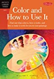 Color and How to Use It (Artist's Library series #05)