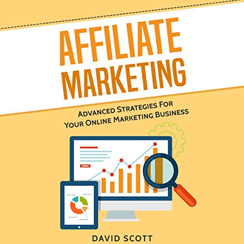 Affiliate-Marketing-Advanced-Strategies-For-Your-Online-Marketing-Business