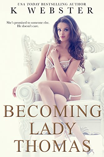 Becoming Lady Thomas (Becoming Her Book 1) (English Edition)