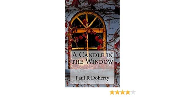 A candle in the window ebook paul doherty amazon kindle a candle in the window ebook paul doherty amazon kindle store fandeluxe Document