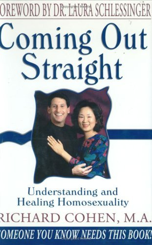 Coming Out Straight [Hardcover] [2007] (Author) Richard Cohen