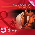 All Grown Up | Janice Maynard