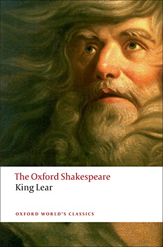 The History of King Lear: The Oxford Shakespeare The History of King Lear (Oxford World's Classics)