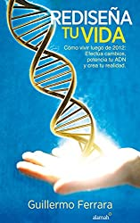 Rediseña tu vida (Spanish Edition)