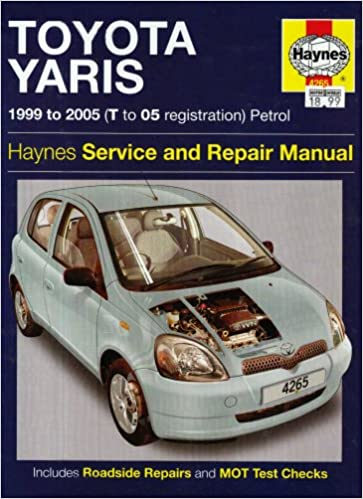 Toyota Yaris Petrol Service and Repair Manual: 1999 to 2005: Amazon ...