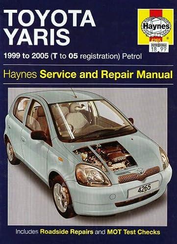 toyota yaris petrol service and repair manual 1999 to 2005 robert rh amazon com toyota yaris service manual 1999 toyota yaris 2018 owner's manual