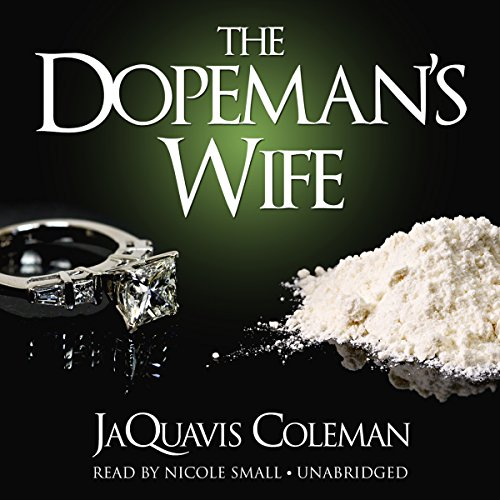 Search : The Dopeman's Wife: The Dopeman's Wife Trilogy, Book 1