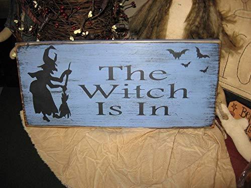 Wooden Home Sign The Witch is in Hand Printed Primitive Wicca Folk Art Halloween Wall Hanging Plaque Ooak De Sign Vintage Antique Look Pine Hanging Door -