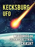 Kecksburg UFO: Meteorite Or Extraterrestrial Crash?