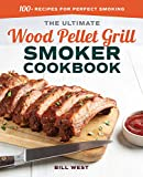 #7: The Ultimate Wood Pellet Grill Smoker Cookbook: 100+ Recipes for Perfect Smoking