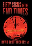 Fifty Signs of the End Times, Nichols, 1462720617