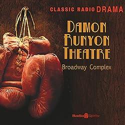Damon Runyon: Broadway Complex