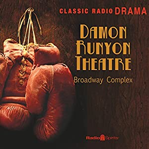 Damon Runyon: Broadway Complex Radio/TV Program