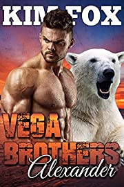 Vega Brothers: Alexander (The Bear Shifters of Vega Ranch Book 3)