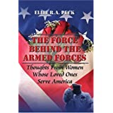 The Force Behind the Armed Forces