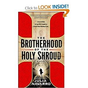 THE BROTHERHOOD OF THE HOLY SHROUD JULIA NAVARRO