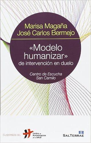 Modelo humanizar» de intervención en duelo Cuadernos ...