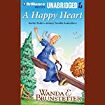 A Happy Heart: Always Trouble Somewhere Series, Book 5 | Wanda E. Brunstetter