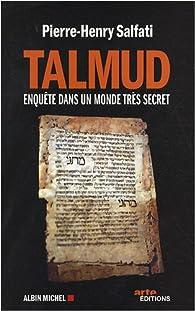 Talmud. Enquête dans un monde très secret par Pierre-Henry Salfati